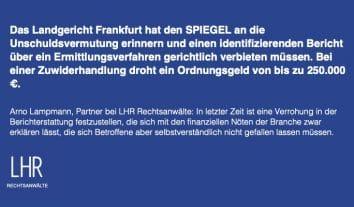 LG Frankfurt erlässt zweite einstweilige Verfügung wegen unzulässiger Verdachtsberichterstattung gegen den SPIEGEL